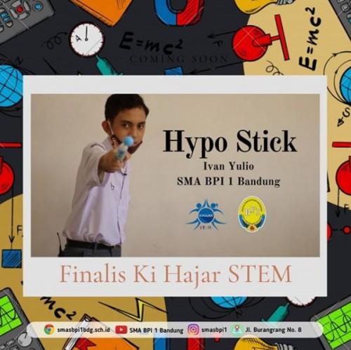 SMA BPI 1 BANDUNG KihajarSTEM-Hypo Stick
