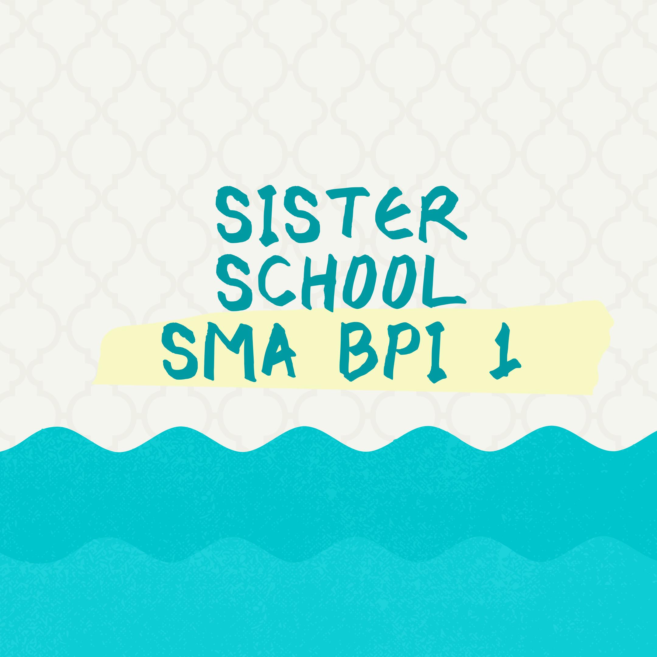 SMA BPI 1 BANDUNG Sister School