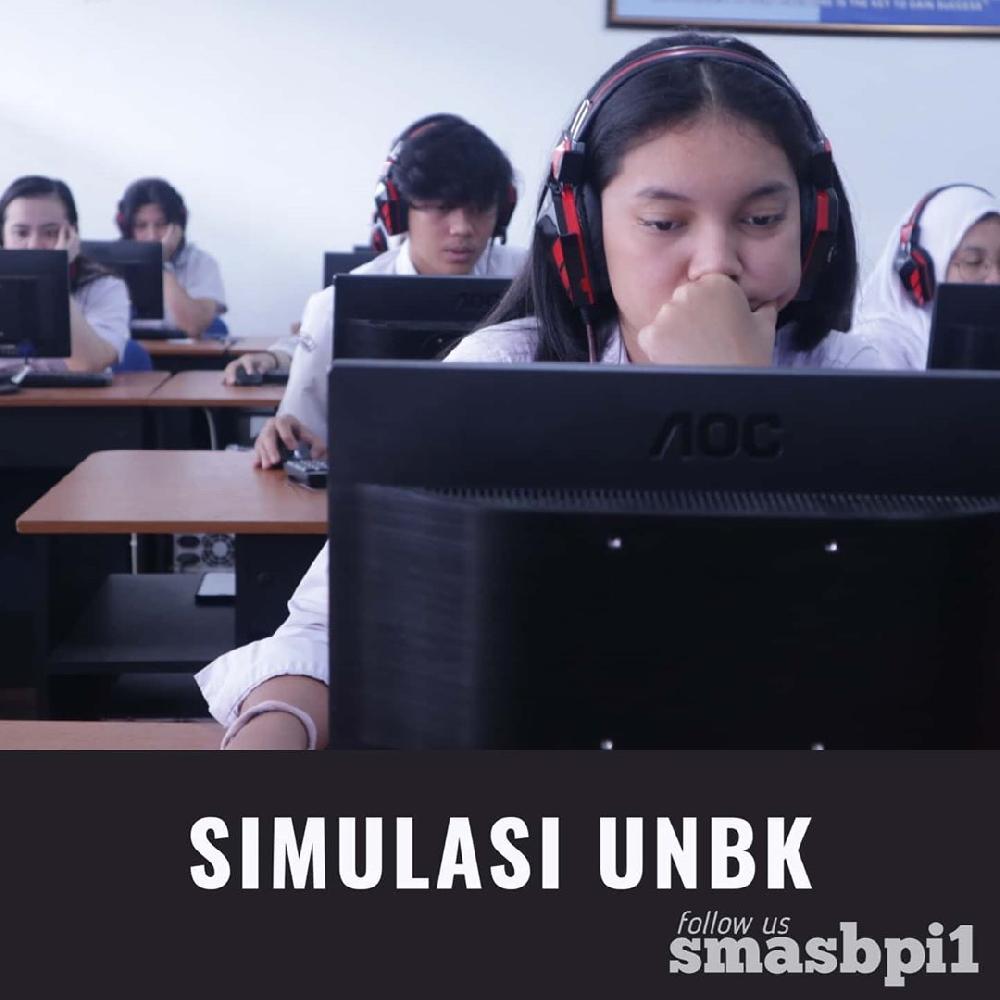 SMA BPI 1 BANDUNG Simulasi UNBK