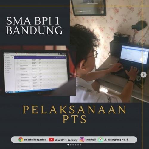 SMA BPI 1 BANDUNG Pelaksanaan PTS