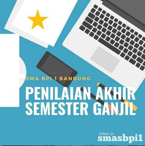 SMA BPI 1 BANDUNG Penilaian Akhir Semester