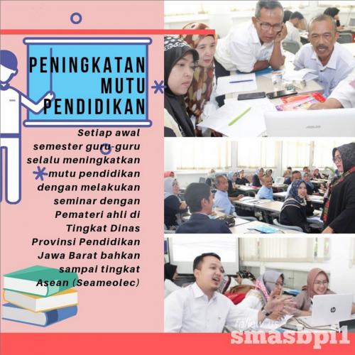 SMA BPI 1 BANDUNG Peningkatan Mutu Pendidikan