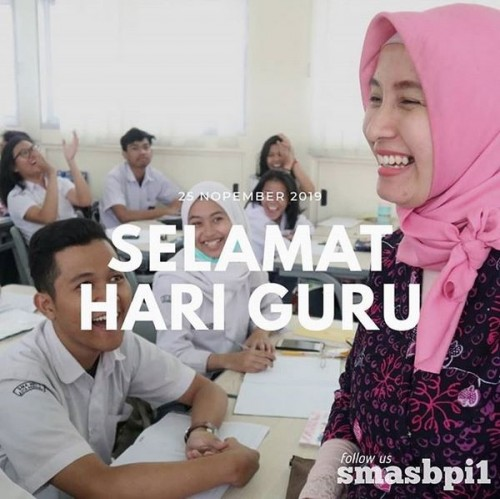 SMA BPI 1 BANDUNG Selamat Hari Guru