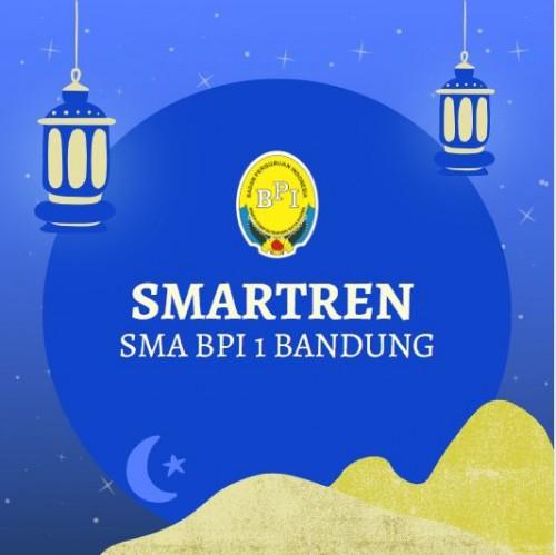 SMA BPI 1 BANDUNG Smartren Ramadhan 1442 H